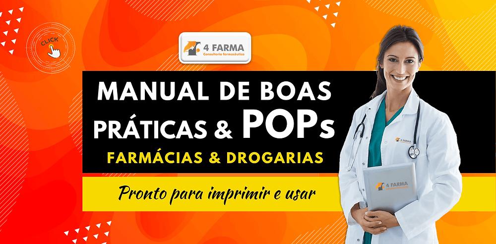 4Farma Consultoria *2020* Manual de Boas Práticas e POPS para Farmácias e Drogarias