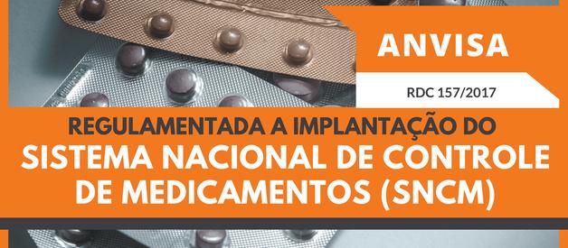 Regulamentada a Implantação do Sistema Nacional de Controle de Medicamentos SNCM