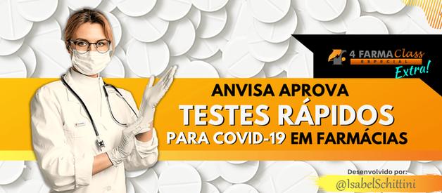 Anvisa Aprova Testes Rápidos para COVID-19 em Farmácias
