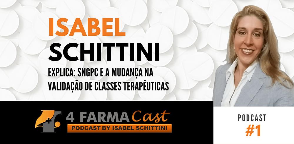 4FarmaCast #1 SNGCP e a Mudança na Validação de Classes Terapêuticas