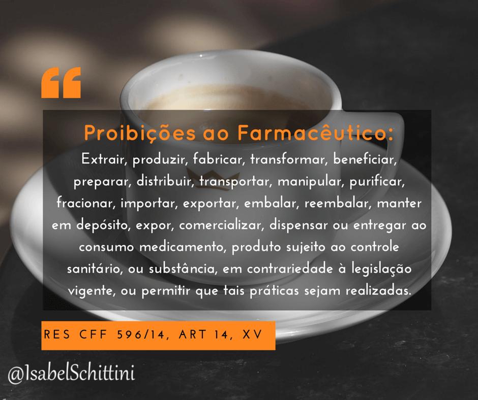 Isabel-Schittini-4farma-blog-código-de-ética-farmaceutica-proibições-ao-farmaceutico-inciso-XV