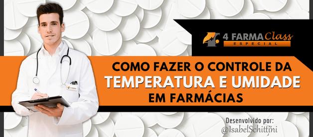 Como Fazer o Controle da Temperatura e Umidade em Farmácias