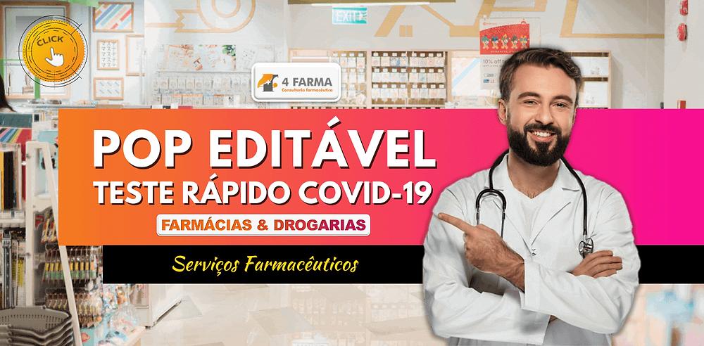 POP editável Testes Rápidos para COVID-19 em Farmácias e Drogarias | Desenvolvido por Isabel Schittini