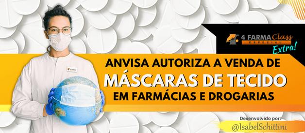 Anvisa Autoriza a Venda de Máscaras de Tecido em Farmácias e Drogarias