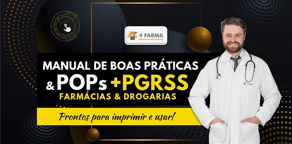 4Farma Consultoria - MANUAL DE BOAS PRÁTICAS + POPS PARA FARMÁCIAS E DROGARIAS