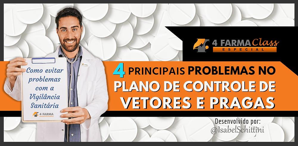 4Farma Class Especial | Requisitos para Inspeção de Farmácias que trabalham com Controlados | Isabel Schittini