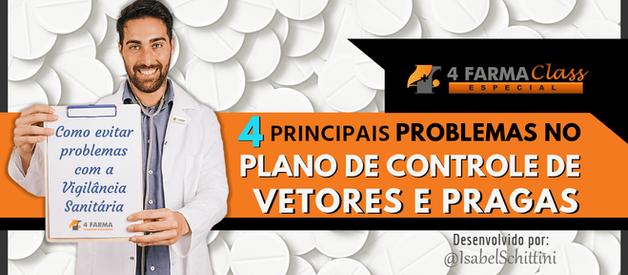 4 Principais Problemas no Plano de Controle de Vetores e Pragas
