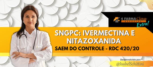 SNGPC: Ivermectina e Nitazoxanida Saem do Controle