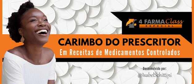 Carimbo do Prescritor em Receitas de Medicamentos Controlados