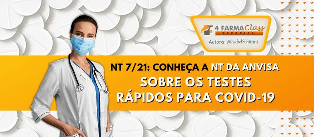 NT 7/21: Conheça a Nota Técnica da Anvisa sobre os Testes Rápidos para COVID-19
