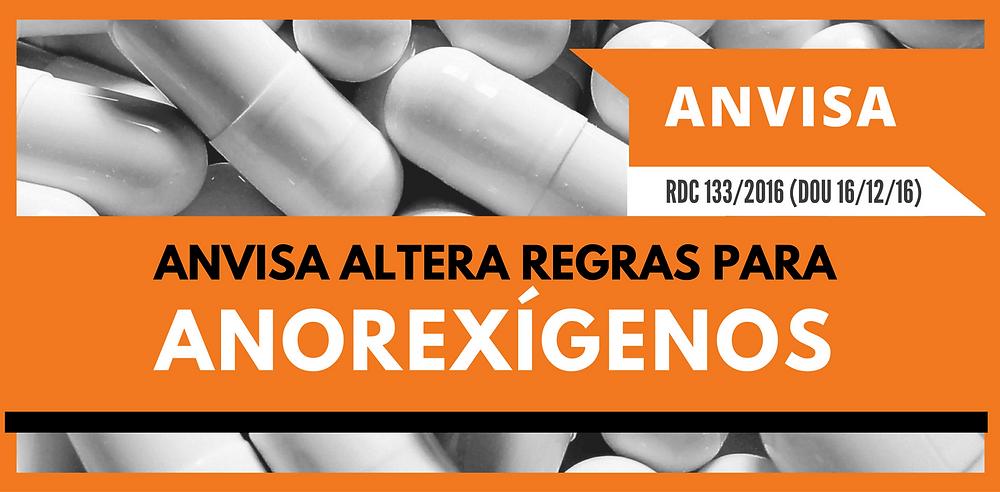 Anvisa altera Regras para Anorexígenos | RDC 133/2016 | Isabel Schittini | 4Farma