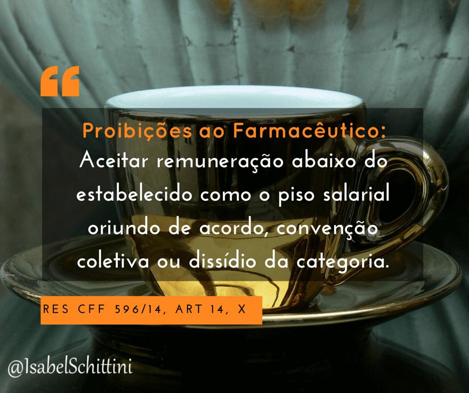 Isabel-schittini-Código de Ética Farmacêutica-Proibições-Inciso-X