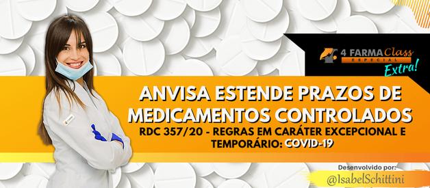 Anvisa Estende Prazos de Medicamentos Controlados: COVID-19