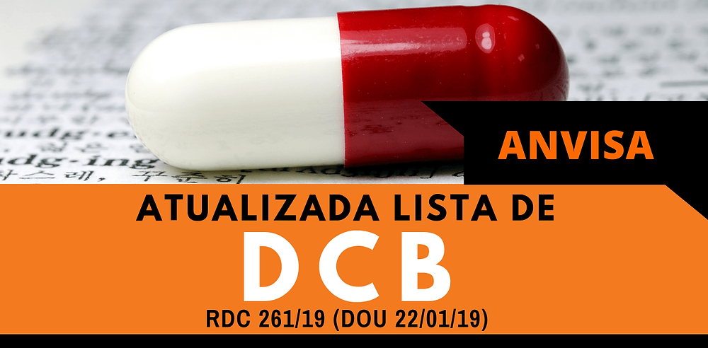 Lista de DCB Atualizada RDC 201/2017    Isabel Schittini   4Farma Consultoria