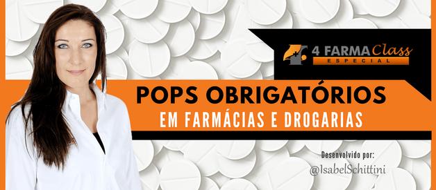 POPs Obrigatórios em Farmácias e Drogarias