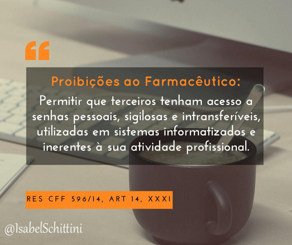Isabel-schittini-Código de Ética Farmacêutica-Proibições-Inciso-XLIII