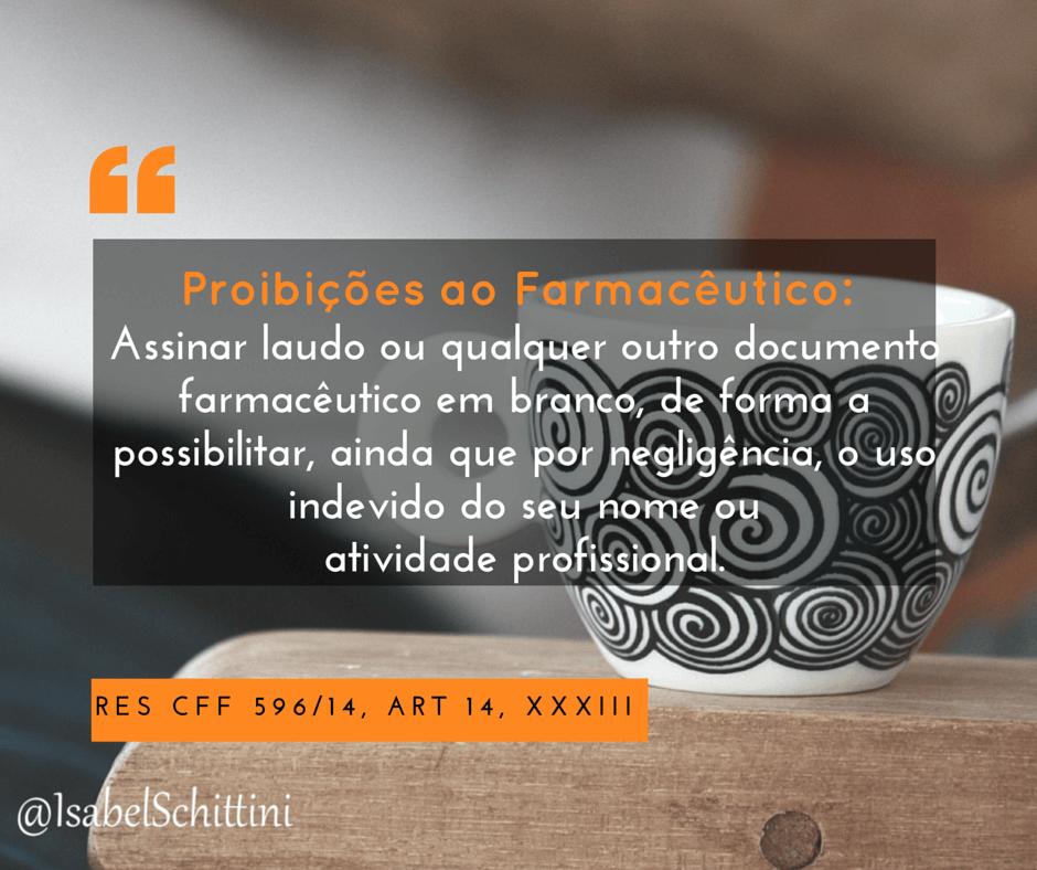 Isabel-Schittini-4farma-blog-Código de Ética Farmacêutica-Proibições-Inciso-XXXIII