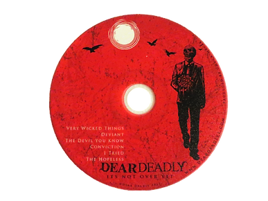 Dear Deadly It's Not Over Yet EP