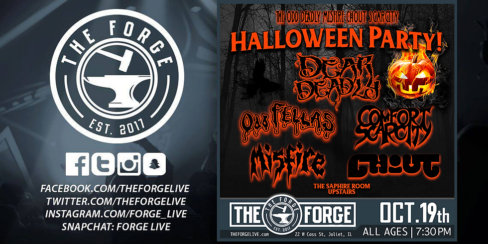 The Odd Deadly Misfire Chout Scarcity Halloween Party @ The Forge: Costume Party