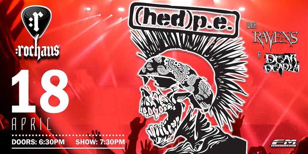 Hed PE with Ravens & Dear Deadly at RocHaus