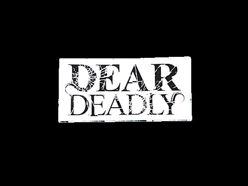 Dear Deadly Sticker