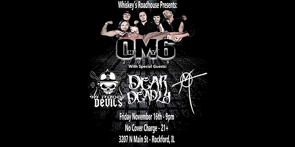 Dear Deadly with On My Six, 99 Proof Devils and •Monroe• at Whiskey's Roadhouse