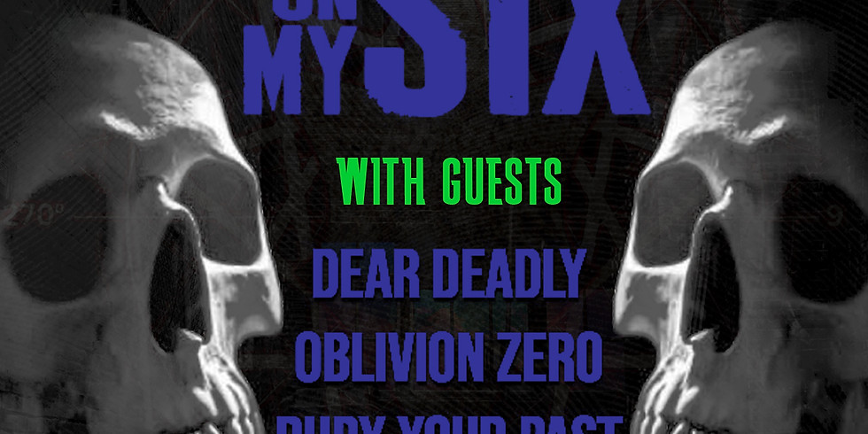 On My Six, Dear Deadly, Oblivion Zero, Bury Your Past and Marks of Grey at The Elbo Room - Chicago, IL