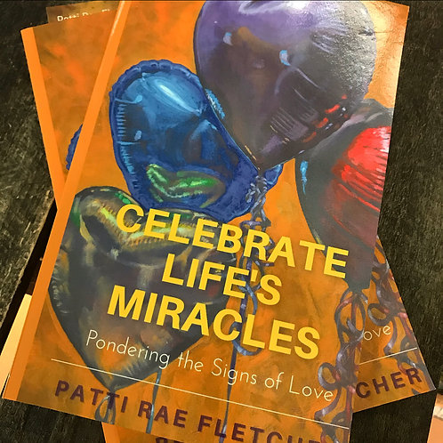 Celebrate Life's Miracles - Paperback
