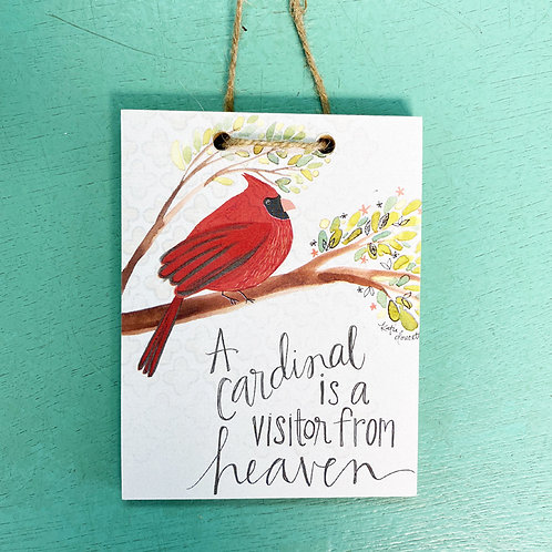 Small Cardinal / Inspirational Hanging Signs (Two Styles)