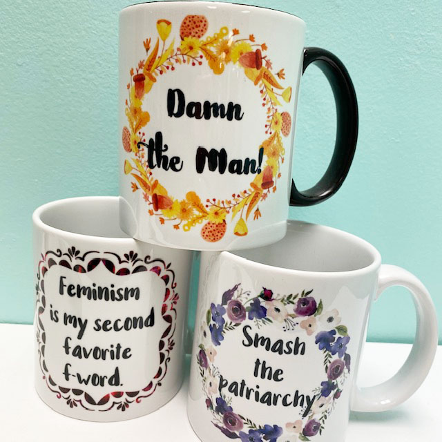 for your feminist friends