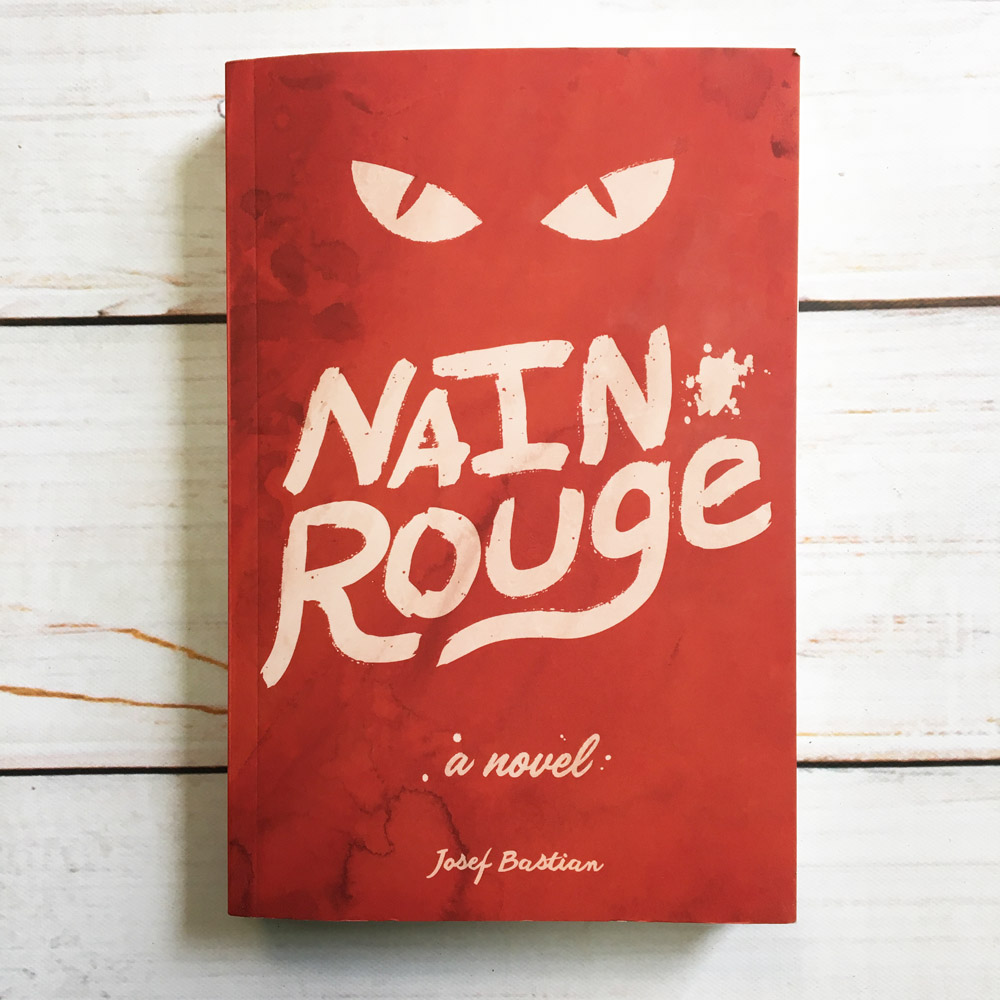 Nain Rouge a Novel