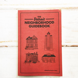 Detroit Neighborhood Guide Book