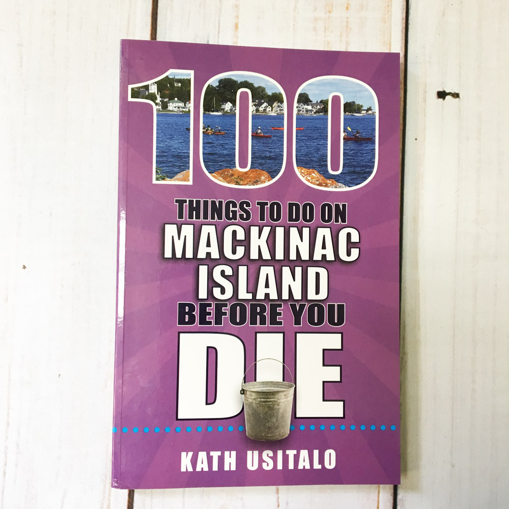 100 Things to do on Mackinac Island