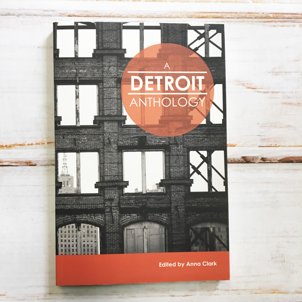 A Detroit Anthology