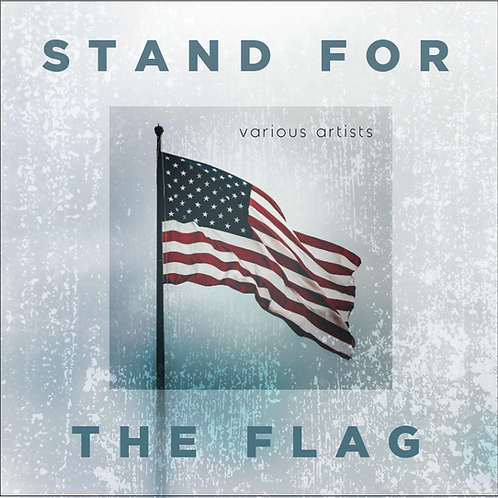 Stand For The Flag CD