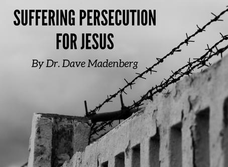 Suffering Persecution For Jesus