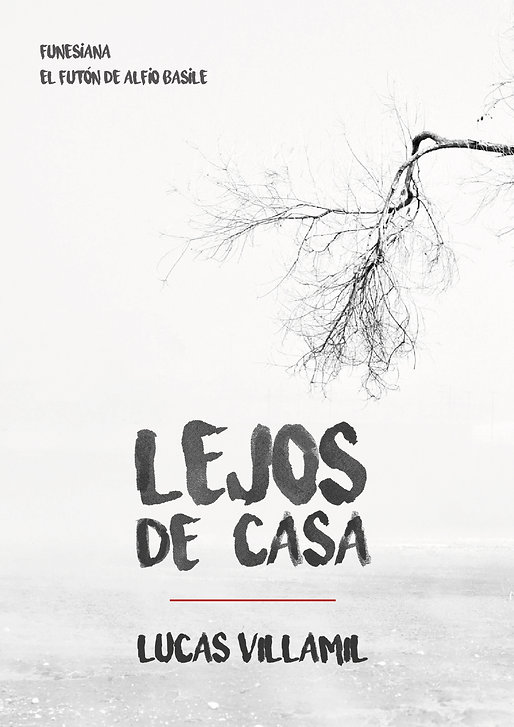 Lejos_de_casa_Lucas_Villamil_Funesiana_2