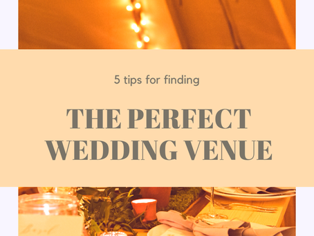 5 tips for finding the perfect wedding venue