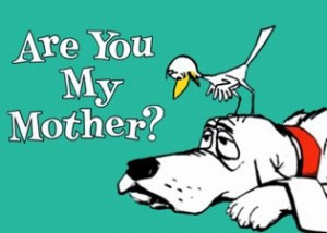 """Is """"Are You My Mother?"""" A Social Commentary On Modern Technology?"""