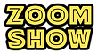 zoomshow.png