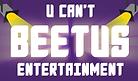 U Can't Beetus Entertainment is an investor in Main Street Nevada, Iowa