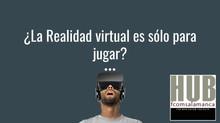 ¿La realidad virtual es sólo para jugar?