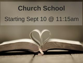 Church School Begins Sept 10, 2017!
