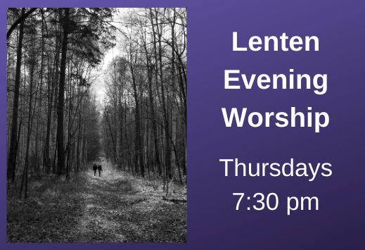 Lenten Evening Worship 519x355.png