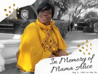 In Memory of Mama Alice
