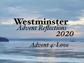 2020 Advent Devotional: Week Four - Love