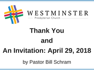 Thank you and An Invitation: April 29, 2018