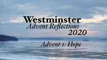 2020 Advent Devotional: Week One - Hope