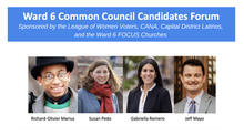 Ward 6 Common Council Candidates Forum
