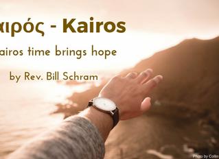 Kairos Time Brings Hope